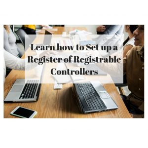 Register of Registrable Controllers: Everything your Company Needs to Know