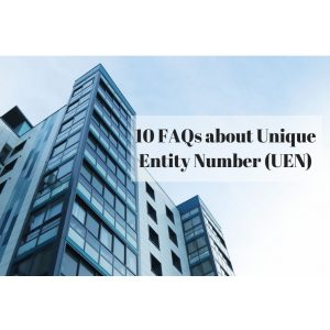 Top 10 FAQs about Unique Entity Number (UEN)