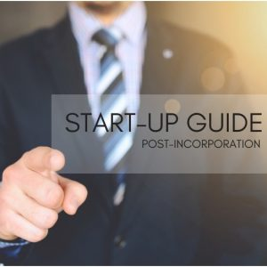 2019 Start-Up Guide: Post-Incorporation Tips for New Companies in Singapore