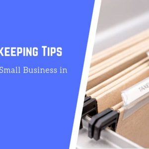 10 Bookkeeping Tips for Every Small Business in Singapore