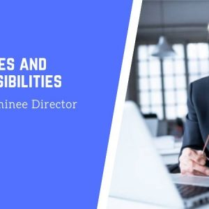The Roles and Responsibilities of the Nominee Director