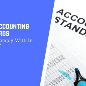 What Accounting Standards Should I Comply With In Singapore?