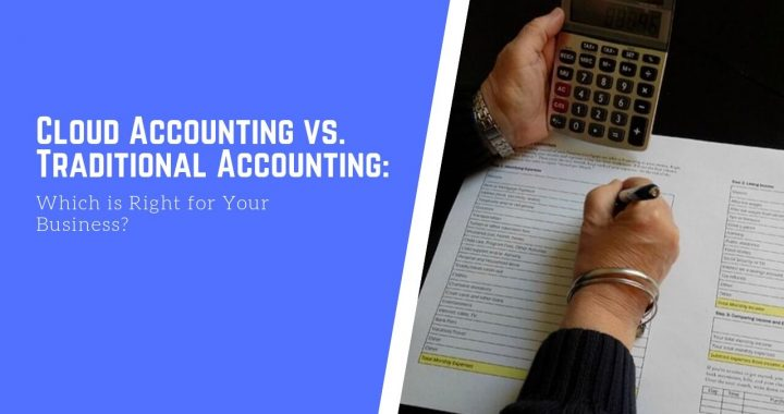 Cloud Accounting VS Traditional Accounting