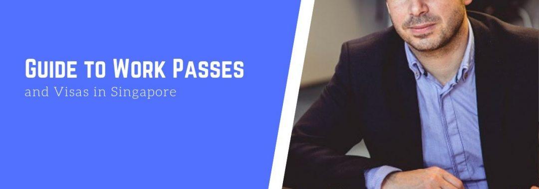Work Passes Visas Singapore