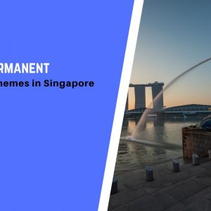 Guide to Permanent Residence Schemes in Singapore