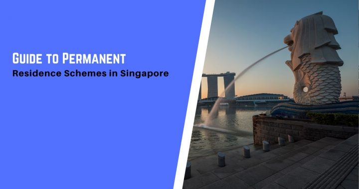 Permanent Residence Schemes Singapore