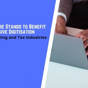 How Singapore Stands to Benefit from Extensive Digitisation in the Accounting and Tax Industries
