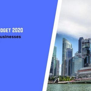 Singapore Budget 2020: 10 Schemes Businesses Need to Know