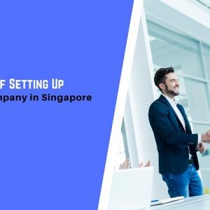 10 Benefits of Setting Up a Holding Company in Singapore