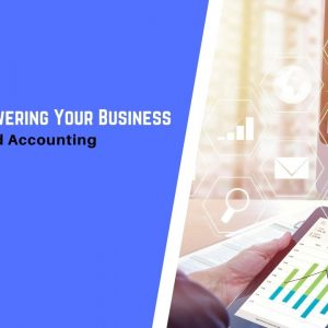 Guide to Empowering Your Business with Digitalised Accounting in Singapore