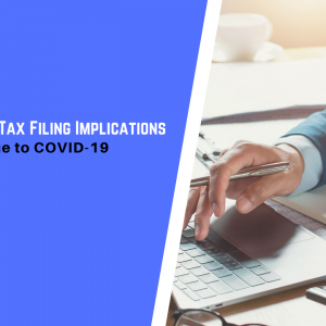 Accounting and Tax Filing Implications in Singapore due to COVID-19