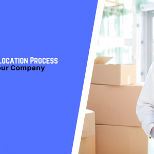 Step-by-Step Relocation Process: How to Move your Company to Singapore