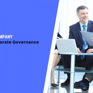 6 Signs Your Company Has Good Corporate Governance
