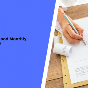 8 Simple Steps: What Makes a Good Monthly Closing Process