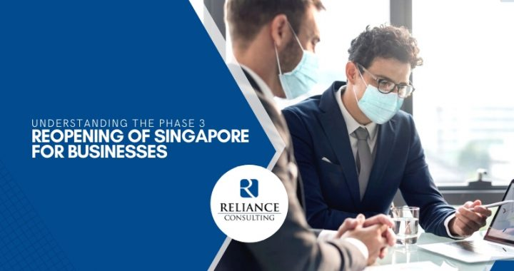 understanding-the-phase-3-reopening-of-singapore-for-business