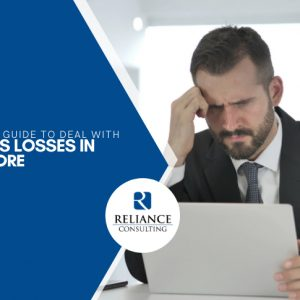 Beginner's Guide to Deal with Business Losses in Singapore