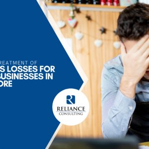 Guide to Treatment of Business Losses for Small Businesses in Singapore