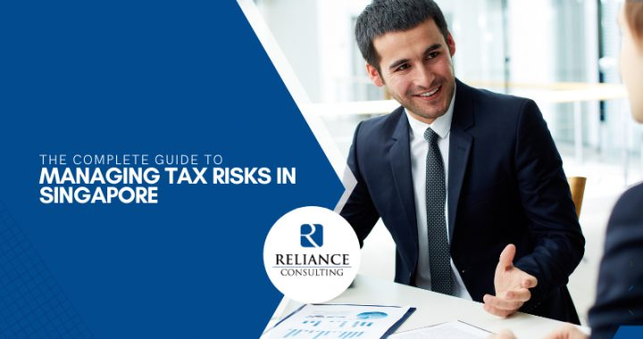 the-complete-guide-to-managing-tax-risks-in-singapore