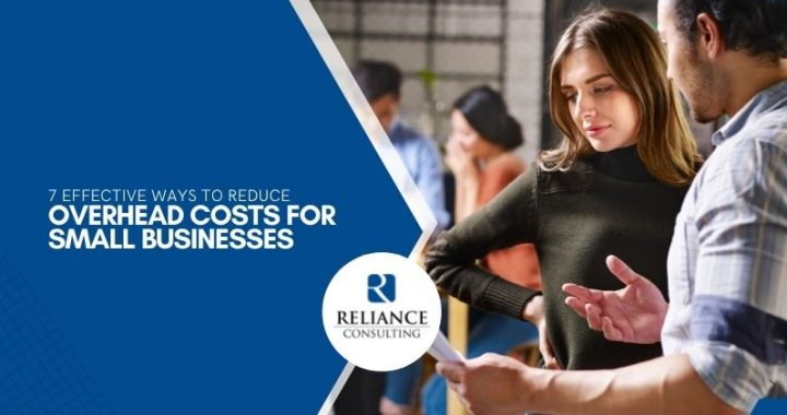 7-effective-ways to-reduce-overhead-costs-for-small-businesses