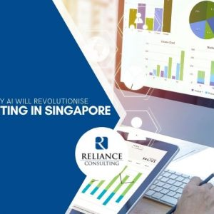 4 Reasons Why AI Will Revolutionise Accounting in Singapore