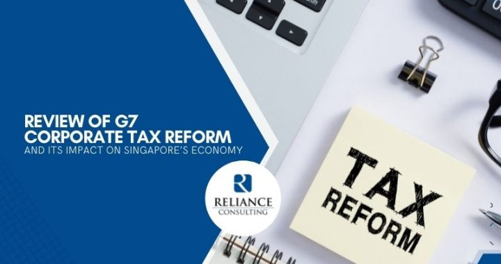 review-of-g7-corporate-tax-reform-and-its-impact-on-singapores-economy